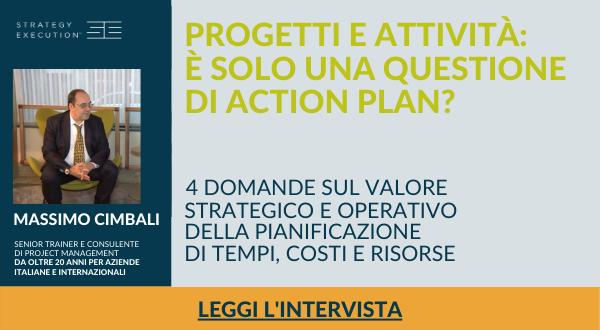 Intervista | Progetti e attività: è solo una questione di action plan?